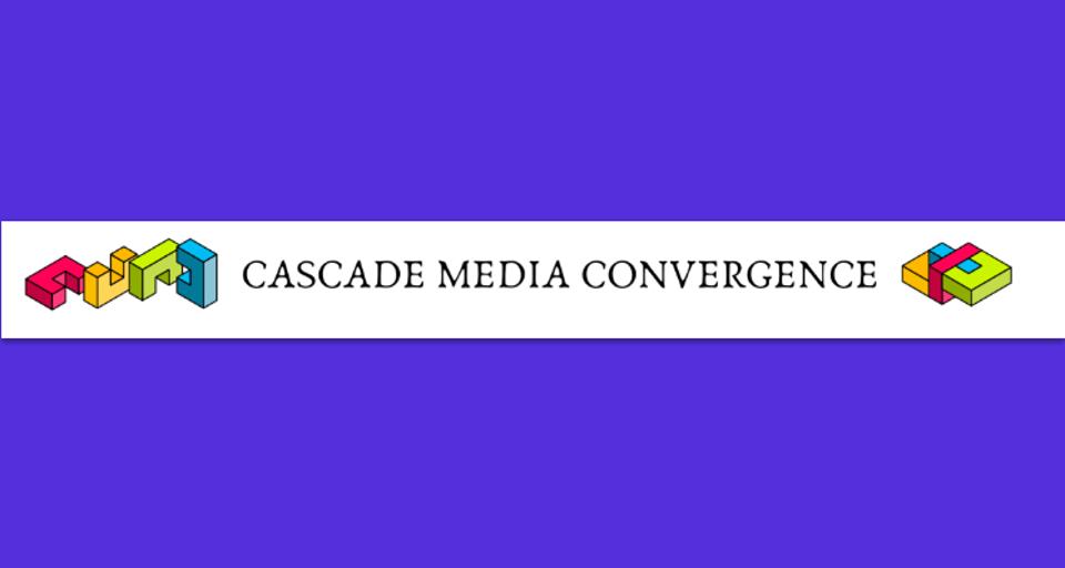 Cascade Media Convergence!